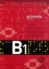 Marie-Louise Parizet et Eliane Grandet - Cadre européen commun de référence Niveau B1. 1 CD audio