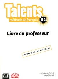 Museedechatilloncoligny.fr Méthode de français Talents B2 - Livre du professeur Image