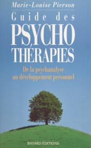 Marie-Louise Pierson - Guide des psychothérapies - De la psychanalyse au développement personnel.