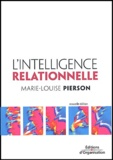 Marie-Louise Pierson - L'intelligence relationnelle.