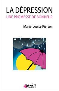 Marie-Louise Pierson - La dépression - Une nouvelle chance de bonheur.