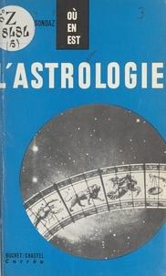 Marie-Louise Sondaz et Michel Brodsky - L'astrologie.