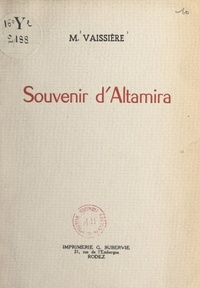 Marie-Louise Vaissière - Souvenir d'Altamira.