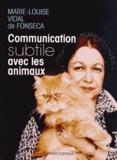 Marie-Louise Vidal De Fonseca - Communication subtile avec les animaux.