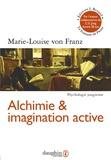 Marie-Louise von Franz - Alchimie et imagination active.