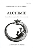 Marie-Louise von Franz - Alchimie - Une introduction au symbolisme et à la psychologie.