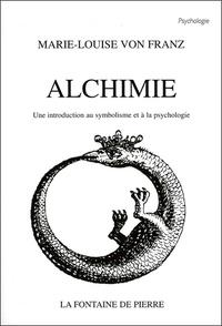 Marie-Louise von Franz - Alchimie - Une introduction au symbolisme et à la psychologie.