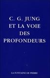 Marie-Louise von Franz et Gerhard Adler - C-G Jung et la voie des profondeurs..