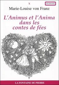 Marie-Louise von Franz - L'Animus et l'Anima dans les contes de fée.