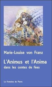 Marie-Louise von Franz - L'animus et l'anima dans les contes de fées.