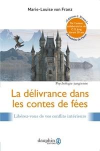 Marie-Louise von Franz - La délivrance dans les contes de fées.