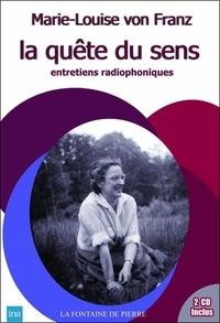 Marie-Louise von Franz - La quête du sens. 2 CD audio