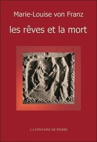 Marie-Louise von Franz - Les rêves et la mort.