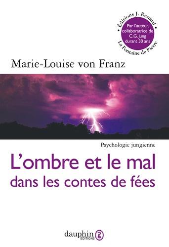 Marie-Louise von Franz - Ombre et le mal dans les contes de fées.