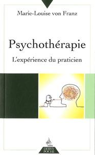 Marie-Louise von Franz - Psychothérapie - L'expérience du praticien.