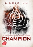 Marie Lu - Legend Tome 3 : Champion.