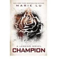 Marie Lu - Legend - Book 3: Champion.