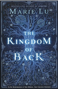 Marie Lu - The Kingdom of Back.