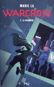 Marie Lu - Warcross Tome 2 : La revanche.