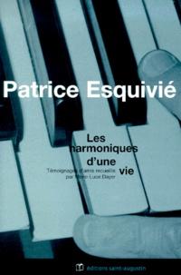 Patrice Esquivié, les harmoniques dune vie.pdf