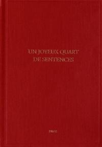 Marie-Luce Demonet et Stéphan Geonget - Etudes rabelaisiennes - Tome 52, Un joyeux quart de sentences.