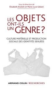 Marie-Luce Gélard et Elisabeth Anstett - Les objets ont-ils un genre ? - Culture matérielle et production sociale des identités sexuées.