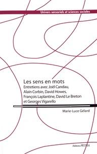 Marie-Luce Gélard - Les sens en mots.