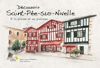 Marie-luce Menetrier - Découvrir Saint-Pée-sur-Nivelle - A la plume et au pinceau.
