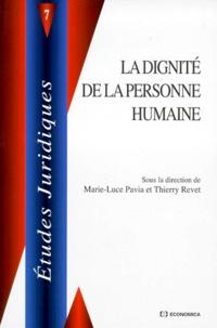 Marie-Luce Pavia et  Collectif - La dignité de la personne humaine.