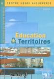 Marie-Lucie Gosselin - Education & Territoires - Etat des lieux, enjeux, perspectives.