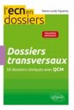 Marie-Lucile Figuères - Dossiers transversaux - 50 dossiers cliniques avec QCM.