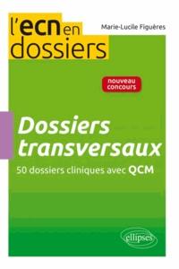 Dossiers transversaux - 50 dossiers cliniques avec QCM.pdf