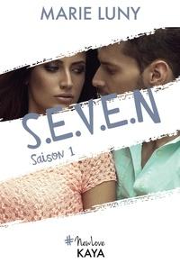 Marie Luny - NEW LOVE  : S.E.V.E.N - Saison 1.