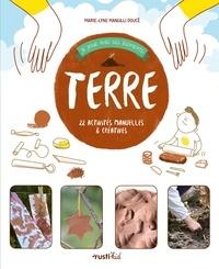 Marie Lyne Mangilli Doucé - Terre - 22 activités manuelles et créatives.
