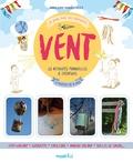 Marie Lyne Mangilli Doucé - Vent - 23 activités manuelles & créatives à partir de 6 ans.