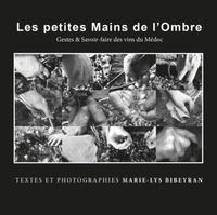 Marie-lys Bibeyran - Les petites Mains de l'Ombre.