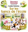 Marie-Mad - Titounet et Titounette Tome 8 : Sur les bancs de l'école.