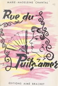 Marie-Madeleine Chantal - Rue du Puits amer.