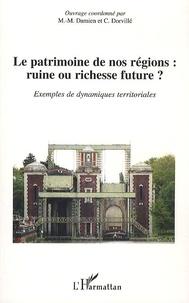 Le patrimoine de nos regions : ruine ou richesse future ? - Exemple de dynamiques territoriales.pdf
