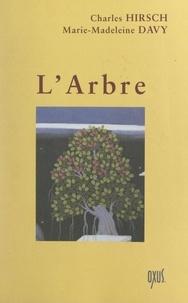 Marie-Madeleine Davy et Charles Hirsch - L'arbre.