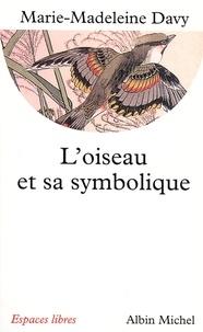 Marie-Madeleine Davy - L'Oiseau et sa symbolique.