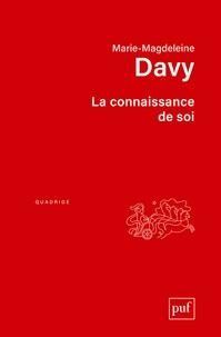 Marie-Madeleine Davy - La connaissance de soi.