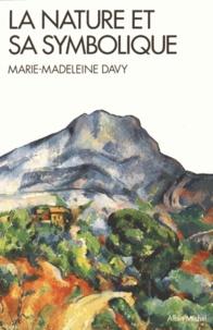 Marie-Madeleine Davy - La nature et sa symbolique.