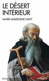 Marie-Madeleine Davy - Le Désert intérieur.