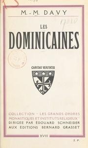 Marie-Madeleine Davy et Édouard Schneider - Les dominicaines.