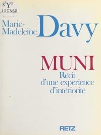 Marie-Madeleine Davy - Muni - Récit d'une expérience d'intériorité.