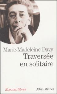 Marie-Madeleine Davy - Traversée en solitaire.