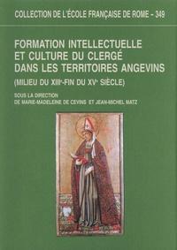 Formation intellectuelle et culture du clergé dans les territoires angevins (milieu du XIIIe - fin du XVe siècle).pdf