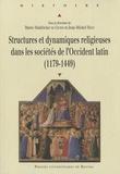 Marie-Madeleine de Cevins et Jean-Michel Matz - Structures et dynamiques religieuses dans les sociétés de l'Occident latin (1179-1449).