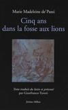 Marie Madeleine de' Pazzi - Cinq ans dans la fosse aux lions - 1585.